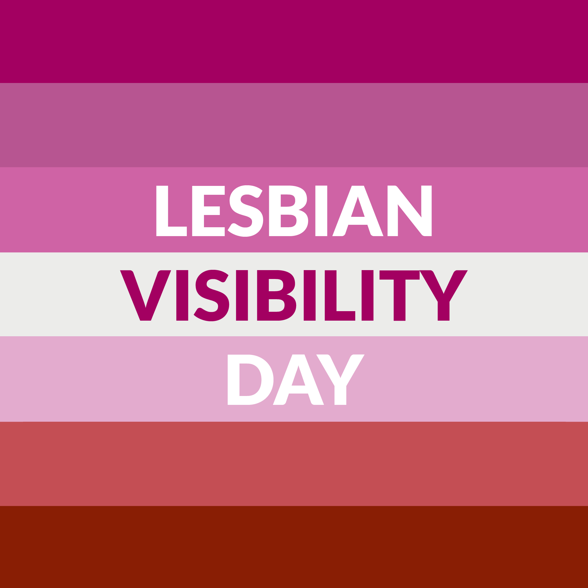 Lesbian Day of Visibility